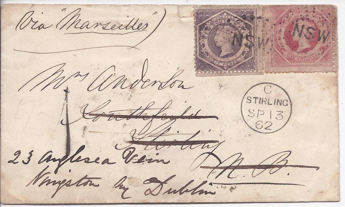 Australia (New South Wales) 1862 cover to Scotland franked 1860-72 perforate 6d. and 1s. cancelled NSW handstamps, redirected on arrival to Kingstown, Dublin, Ireland with Stirling cds on front, reverse with Sydney dispatch cds and final arrival cds.