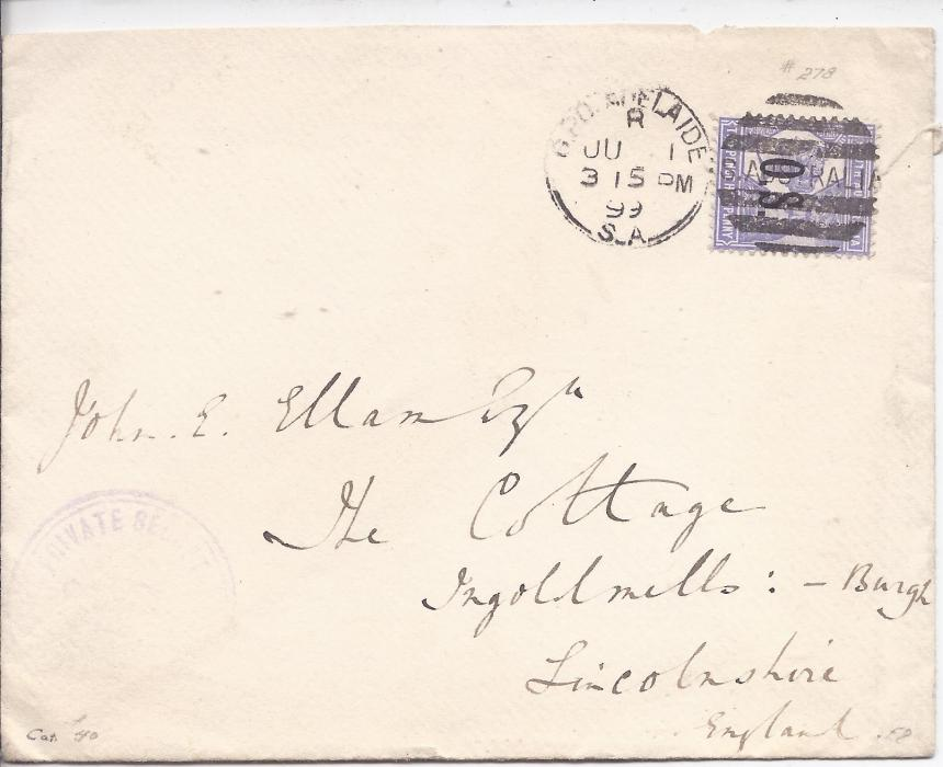 Australia (South) 1899 cover to England bearing single franking 1897-1901 'O.S.' overprinted 2½d (S.G. O75) tied Adelaide duplex; faint violet Private Secre… handstamp bottom left, Burgh arrival backstamp. Without backflap otherwise fine.