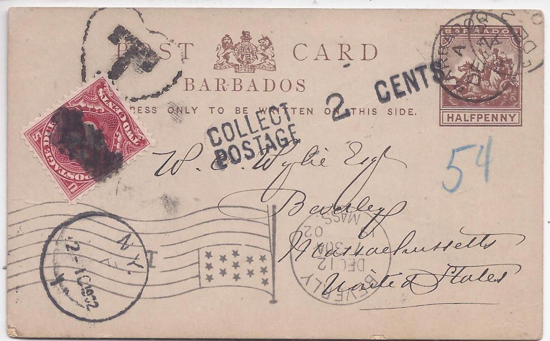 Barbados 1900 �d. stationery card underfranked from Battery Rock to United States bearing Barbados despatch cds, framed �T� handstamp top left, COLLECT/POSTAGE 2 CENTS handstamp with a pre cancelled 2c. postage due applied, New York transit and Beverly Mass flag machine cancel.