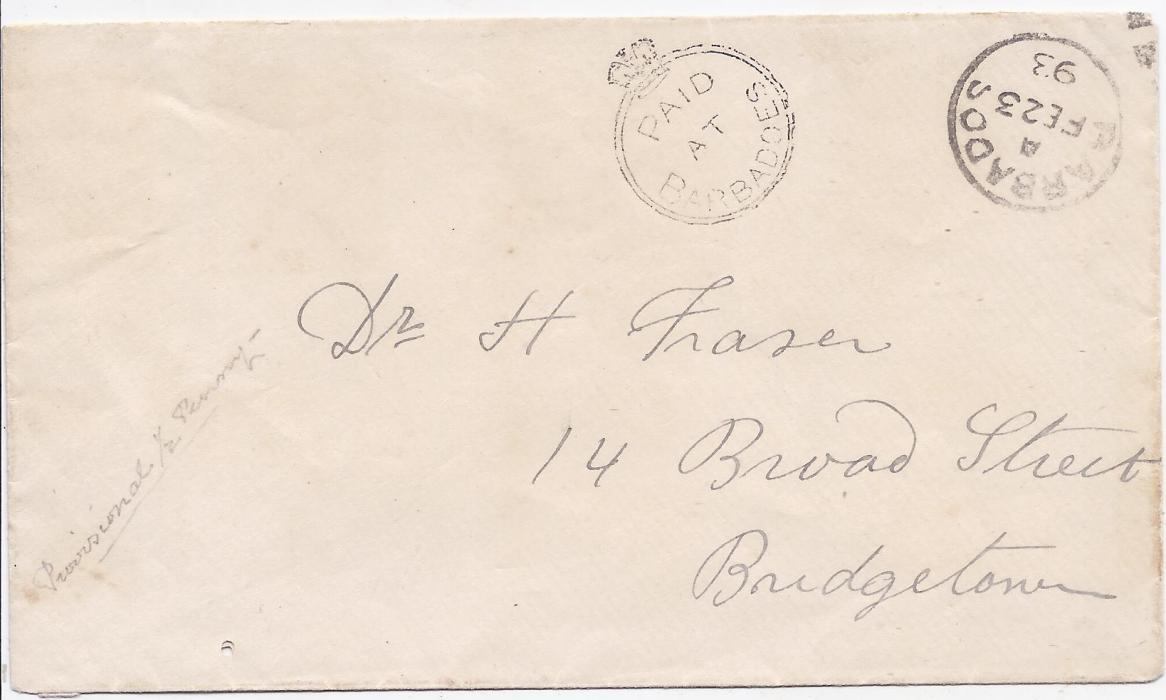 Barbados (Crown Circle) 1893 stampless cover bearing fine strike Paid At Barbados crown circle with cds at right; small wormhole bottom left, otherwise fine.