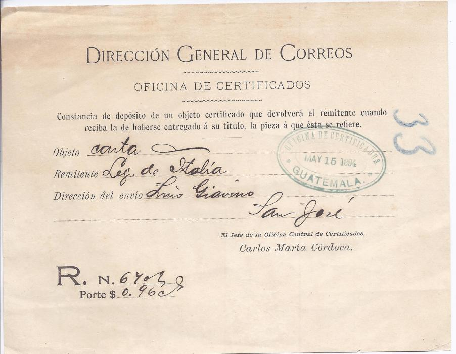 Guatemala 1894 Direccion General de Dorreos registered receipt for item sent by Italian Legation at San Jose with registration number recorded in manuscript together with the postal charge.