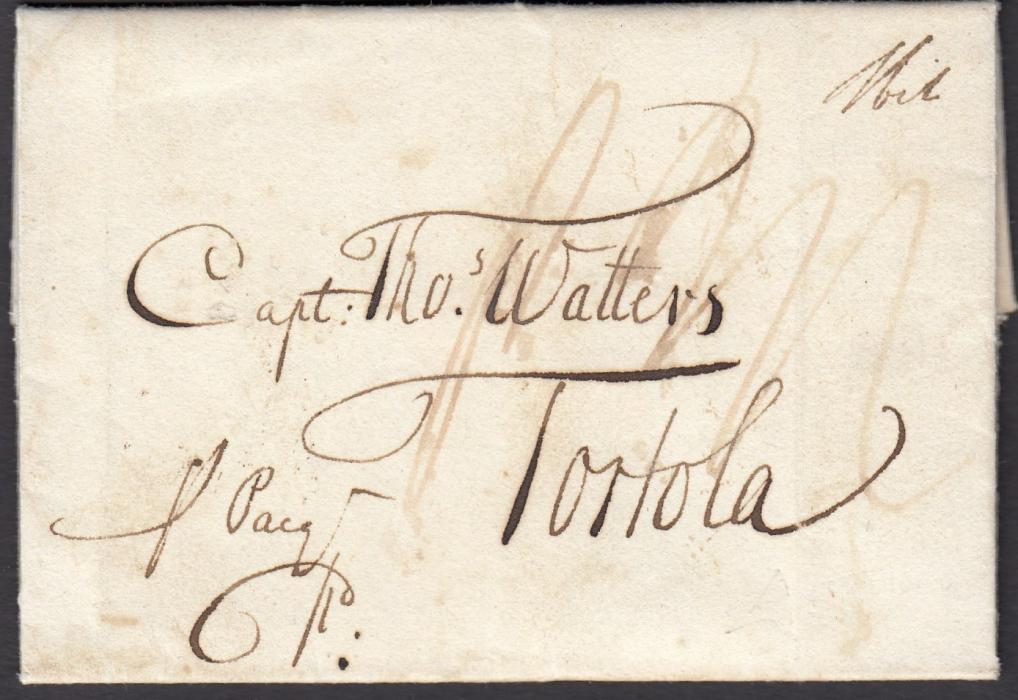 "GREAT BRITAIN 1811 copy entire addressed to ""Capt. Watters, Tortola"" (British Virgin Islands) bearing Liverpool date stamp and manuscript rate markings. A fine early entire."