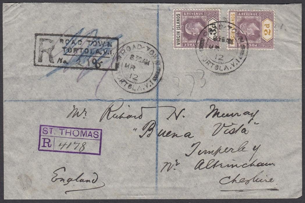 VIRGIN ISLANDS 1912 registered cover to Altringham, franked KEVII 2d & 3d tied by Road Town/Tortola date stamp, local registration handstamp and violet St Thomas transit registration handstamp; reverse with St Thomas and London transits.