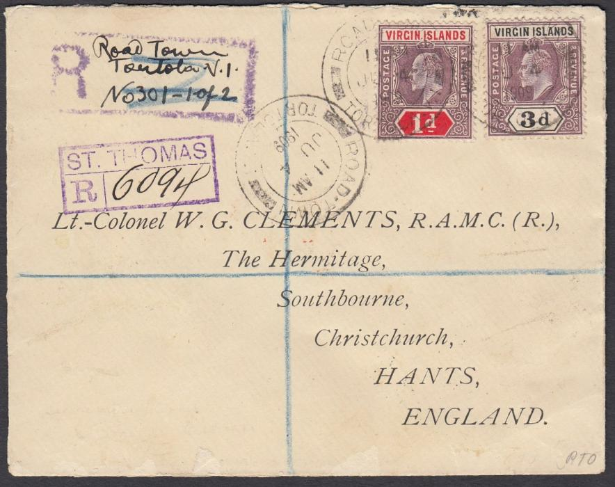 VIRGIN ISLANDS 1909 registered cover to Christchurch, Hants, England, franked KEVII 1d & 3d tied by Road Town/Tortola date stamp, local registration handstamp filled in manuscript and violet St Thomas transit registration handstamp; reverse with St Thomas and London transits and arrival cds.