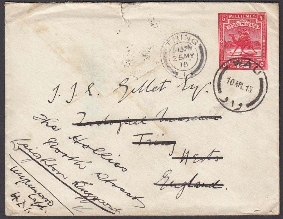 SUDAN 1918 5m. postal stationery envelope to Tring cancelled Wau date stamp, bottom left corner with Capt. Underwood of Highland Light Infantry endorsement, Khartoum transit on reverse, re-directed on arrival to Leighton Buzzard.