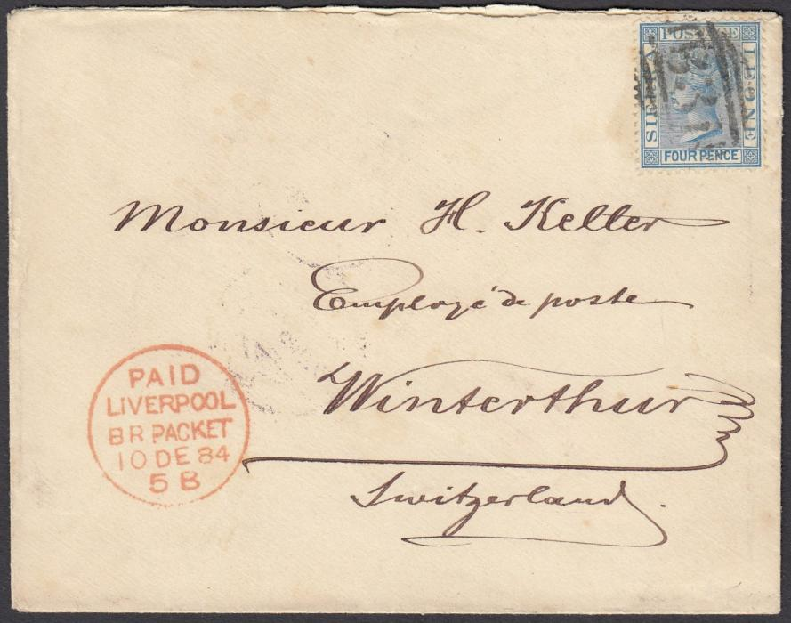 SIERRA LEONE 1884 cover to Switzerland franked perf 14, watermark Crown CC 4d tied B31 obliterator, red PAID/LIVERPOOL/BR PACKET transit, reverse with two red SIERRA LEONE/PAID cds and WINTERTHUR arrival cds.