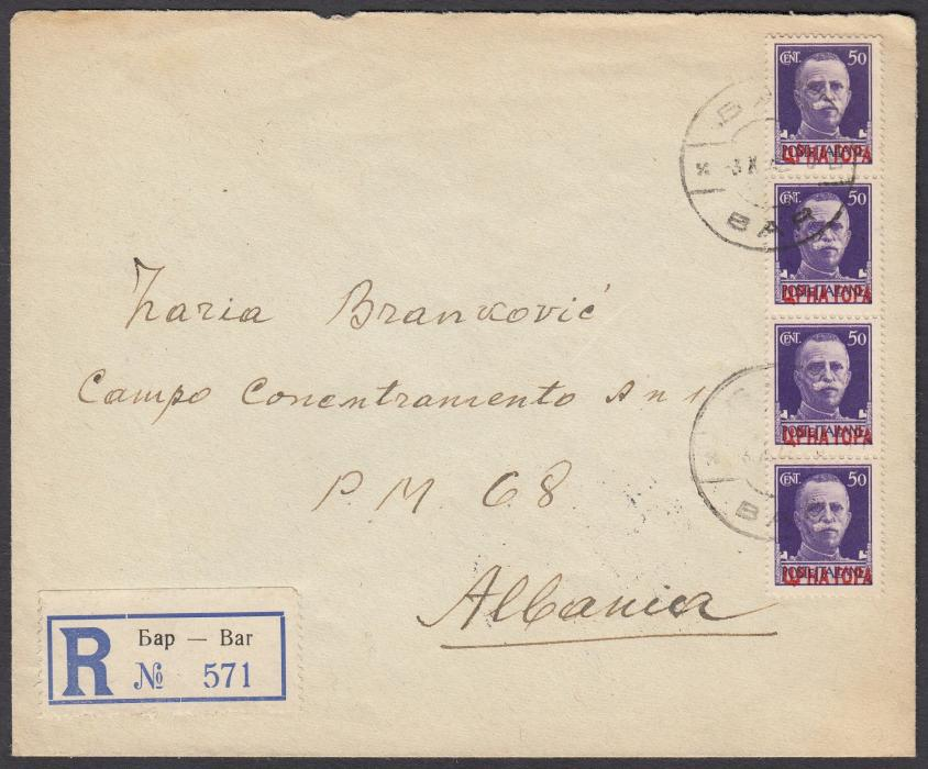 MONTENEGRO (Italian Occupation) 1942 registered cover to P.M. 68, Albania franked vertical strip of four overprinted 50c tied bilingual BAR cds, reverse with further despatch cds, CETINJE transit and SHKODER arrival cds.