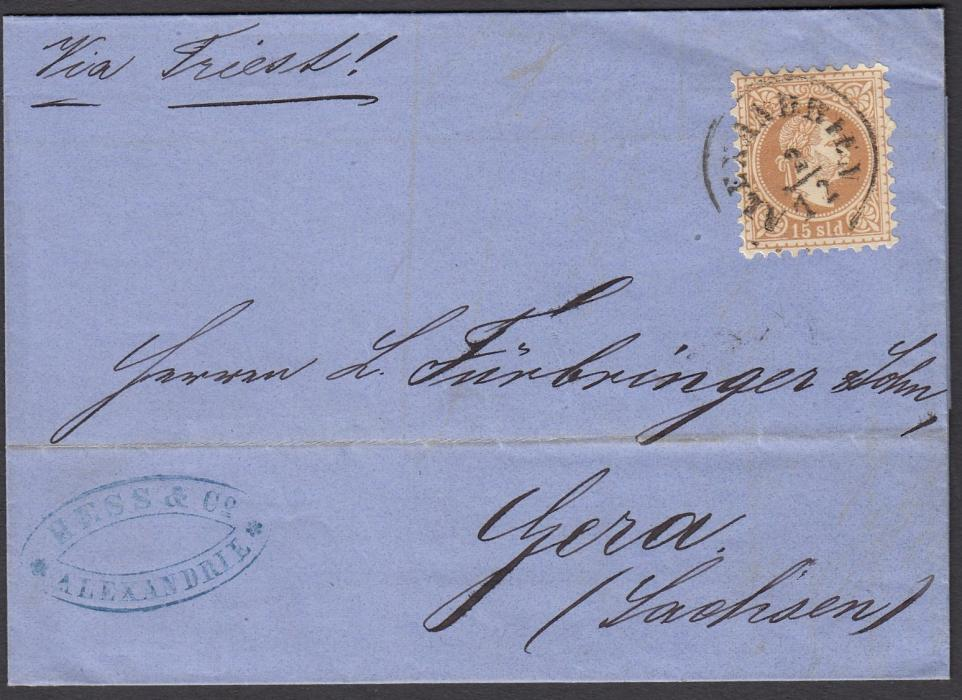 "EGYPT (Austrian Post Offices) 1871 entire to Germany bearing single franking 15sld tied ALEXANDRIEN cds, endorsed ""Via Triest!"", arrival backstamp; fine condition."