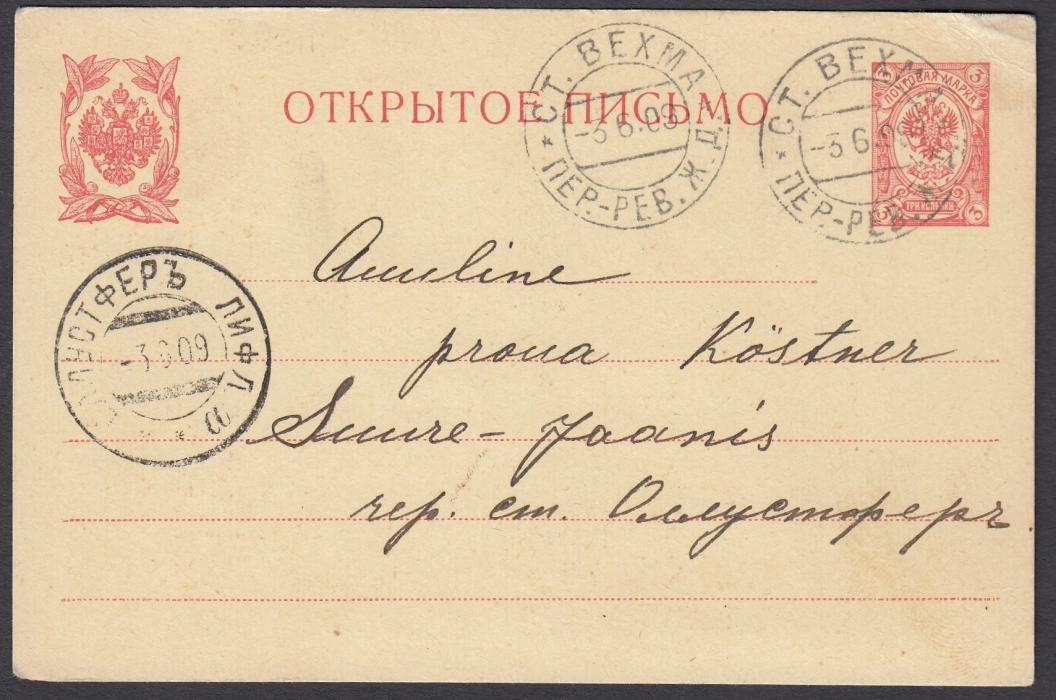 ESTONIA 1909 3k postal stationery card cancelled STATION VEXMAL date stamp of the Pernau-Reval railway. On obverse also, OLLUSTFER LIFLAND arrival cds.