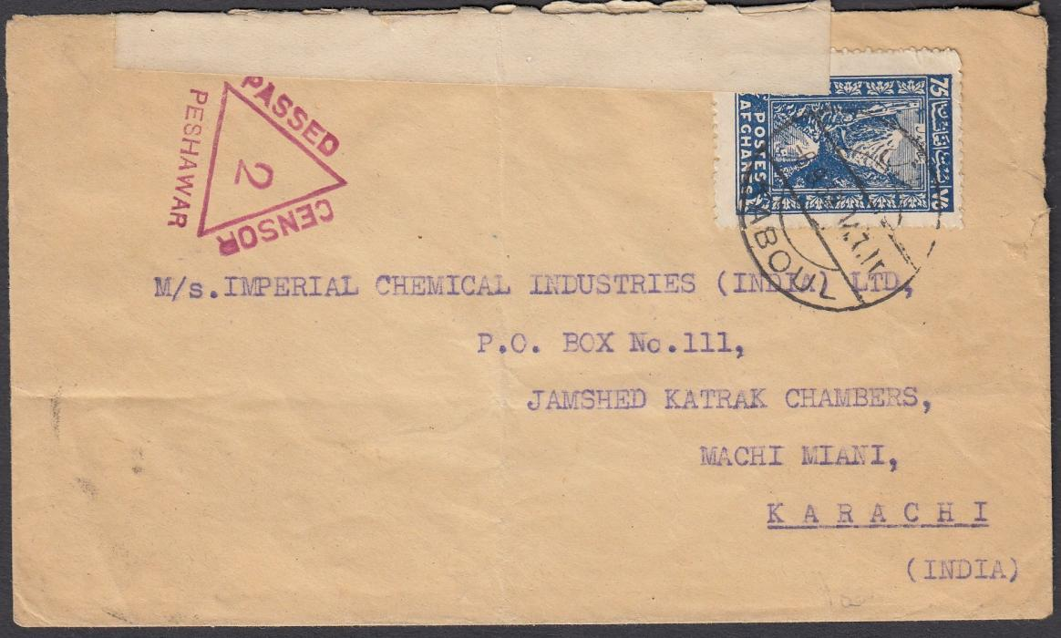 "AFGHANISTAN/INDIA 1939 cover to Karachi, India, franked 75p tied by KABOUL date stamp, triangular ""PASSED BY CENSOR PESHAWAR 2"" cachet and OPENED BY CENSOR tape at top tied on reverse by arrival cds; light vertical filing crease."