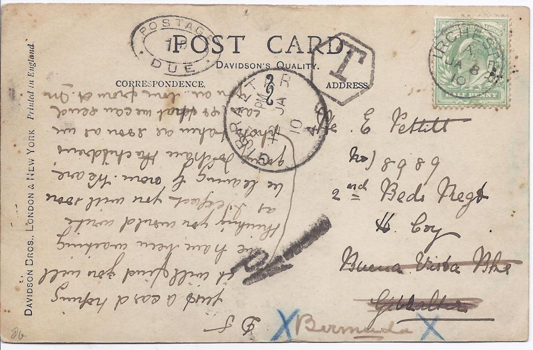 Bermuda 1910  postcard from Irchester, England to a soldier of  �2nd Beds regt� at Gibraltar, redirected to Bermuda with Gibrltar cds, hexagonal �T� handstamp, �1d� charge handstamp, on arrival in Bermuda double oval-framed Postage Due 1d handstamp.