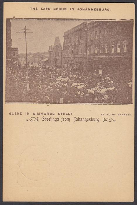 SOUTH AFRICA: (Transvaal - Picture Stationery) 1890 1d. card with image entitled The Late Crisis in Johannesburg/Scene in Simmonds Street; fine c.t.o.