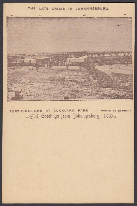 SOUTH AFRICA: (Transvaal - Picture Stationery) 1890s 1d. card with image entitled The Late Crisis in Johannesburg/Fortifications at Auckland Park; fine unused.