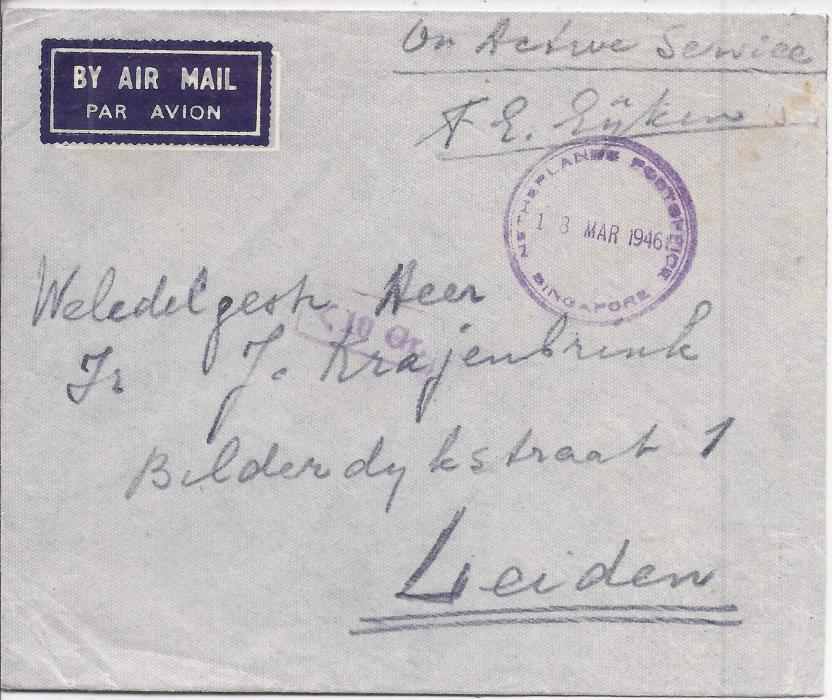 Netherland Indies After WW2, the Netherlands were given permission to establish a post office in �Beatrix Kamp�, Singapore, where ex-Dutch POW�s of the Japanese were housed following their release. This cover dated 13 MAR 1946 airmail to Leiden, showing the K 10 Gr handstamp applied to show under 10gr and thus available for free postage, Netherlands Postoffice Singapore cds.
