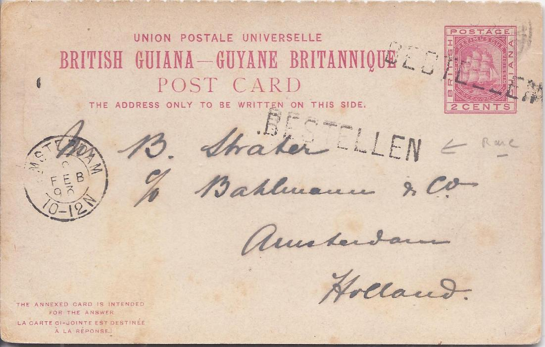 British Guiana 1893 2c outward part of reply card to Amsterdam, written from Georgetown with faint unclear cds and therefore straight-line BESTELLEN handstamps applied on arrival with cds at left, short message.