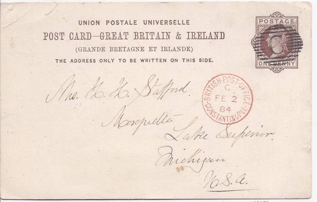 British Levant 1884 (FE 2) 1d. postal stationery card to Lake Superior, Michigan, USA, cancelled by barredC with very fine red British Post Office Constantinople code C cds; long message on reverse.