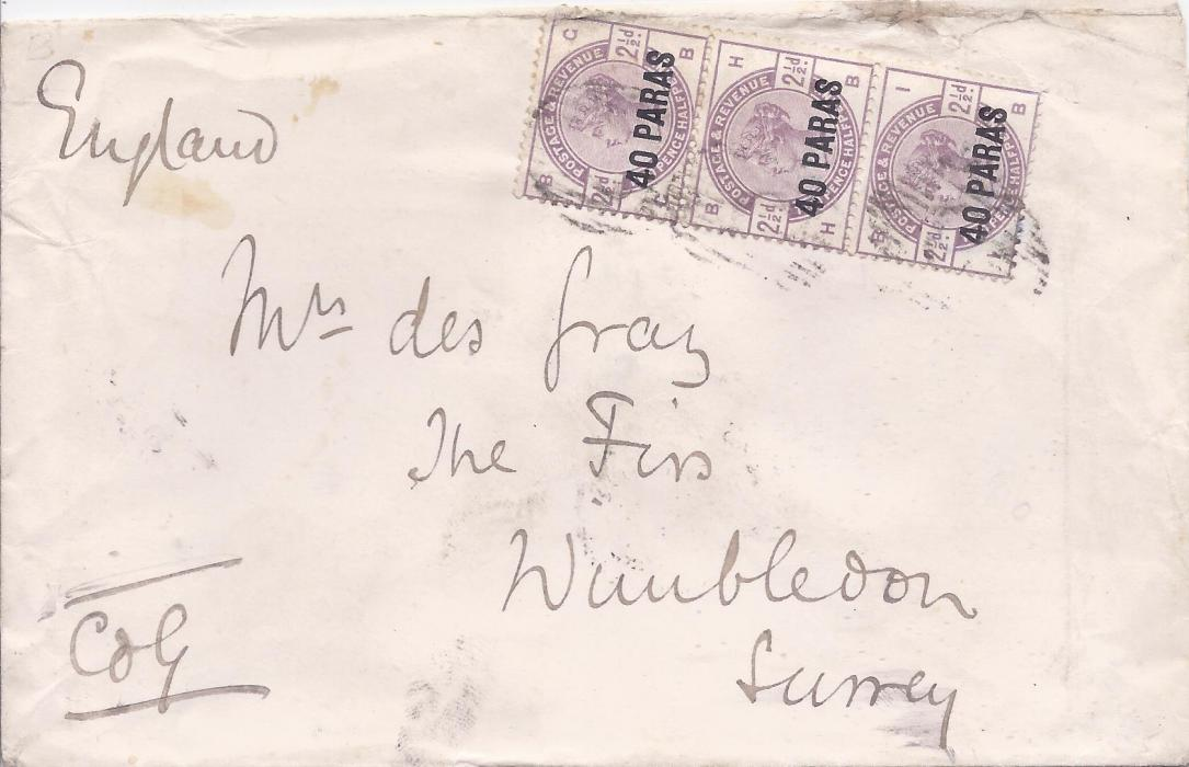British Levant 1886 cover to Wimbledon, franked vertical strip of three 40 paras on 2 1/2d. lilac, GB-IB, tied barred oval C with a black British Post Office Constantinople code A cds on reverse which is overstruck by the arrival.