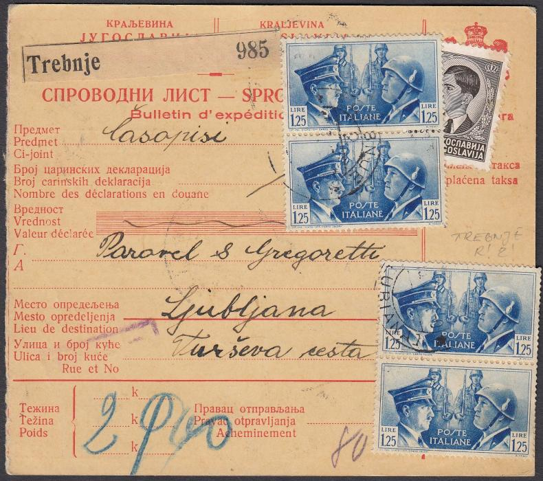 ITALY: (Occupation Slovenia) 1942 parcel card to LUBIANA franked Yugoslavia 25p. that has been overlaid with Hitler Mussolini 1L.25 pair with further pair below tied TREBNJE cds, reverse with pair 40c. postage dues ties LUBIANA cds.