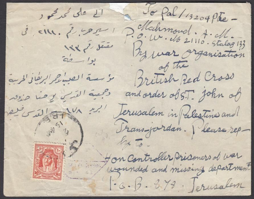 "JORDAN: (Prisoner of War) 1944 cover to JERUSALEM bearing single franking 10m. with long bilingual address ""By war organisation/of the/British Red Cross/and order of St John....."", violet censor cachet at left, Amman backstamp; some slight faults but unusual item."