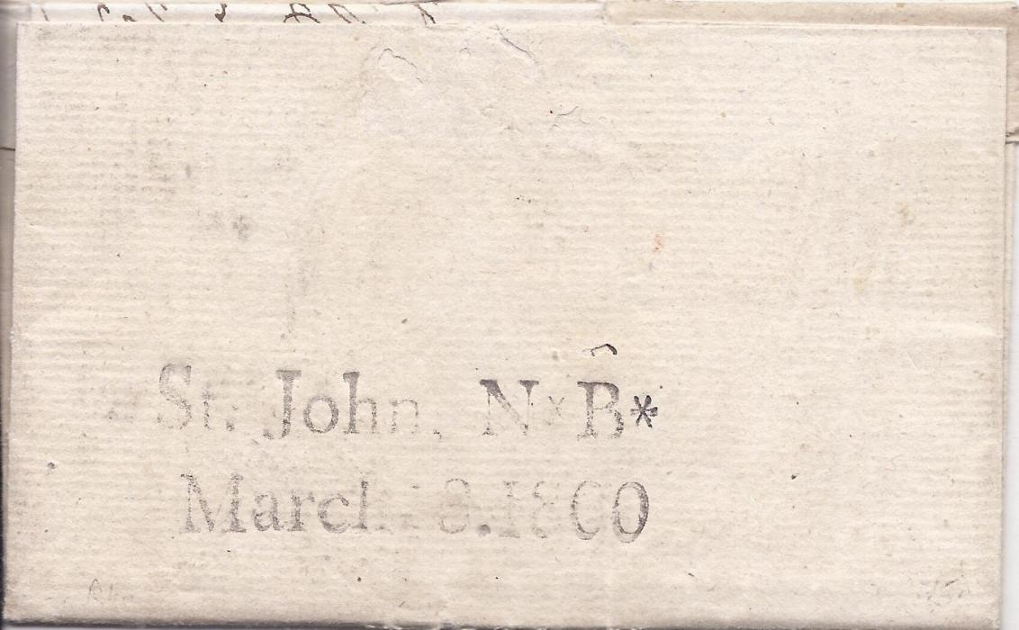 Canada New Brunswick 1800 entire to Fredericton rated 1s.2d. on front, reverse with good two-line St. John. N*B*/ March 8.1800 despatch date stamp.