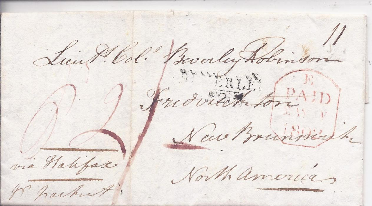 Canada Incoming Mail. 1802 entire to Frederickton, New Brunswick with two-line Beverley despatch, red framed tombstone date stamp, various manuscript rate markings, reverse with two-line HALIFAX date stamp showing incorrect year, light vertical filing creases.