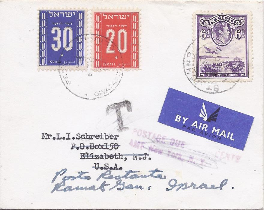 Antigua 1950 airmail cover to United States bearing single franking 6d. tied St John's cds, redirected from USA to Poste Restante in Israel with this fee paid for with 20s and 30s Postage Dues tied cds.