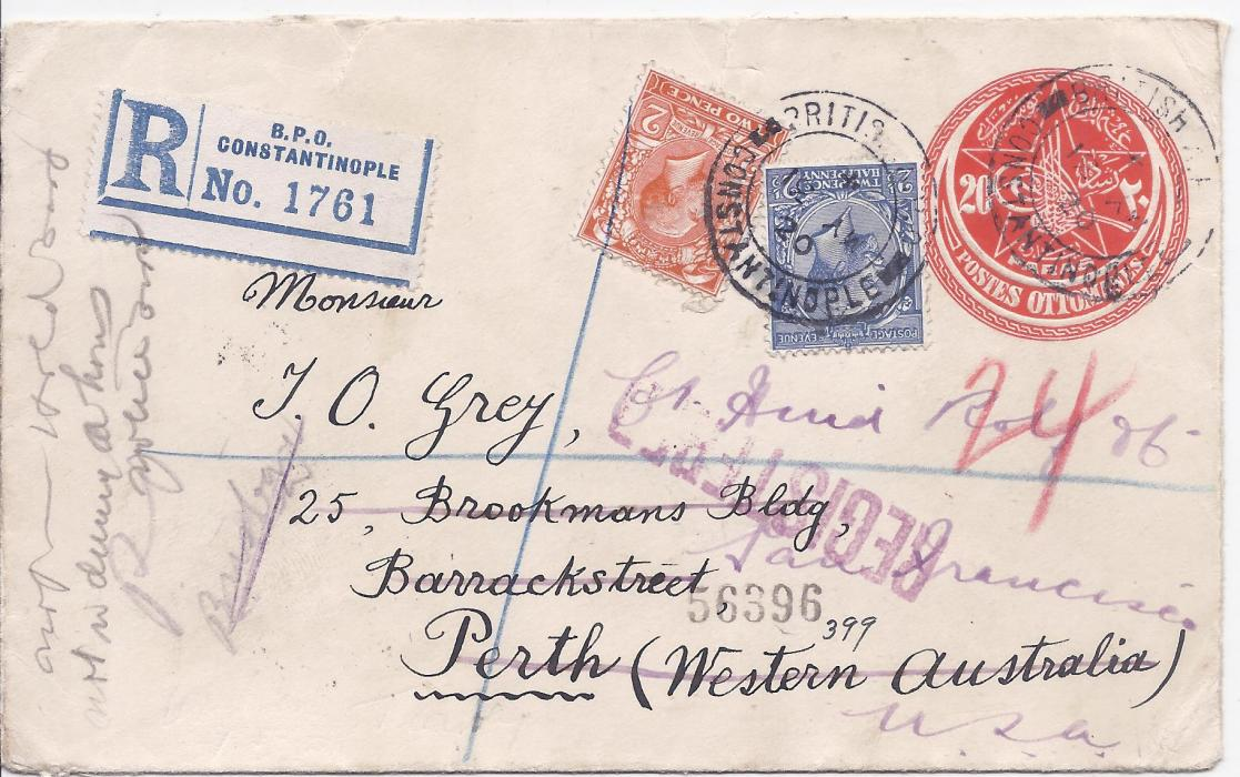 British Levant 1920 registered cover, an Ottoman 20pa stationery envelope used, to Perth, Western Australia, franked unoverprinted Great Britain 2d and 2½d. tied British P.O. Constantinople date stamp, redirected from Perth to USA. Envelope opened out for display.