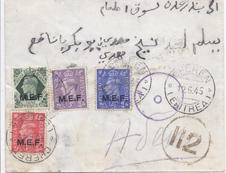 British Occupation of Former Italian Colonies Eritrea: 1945 (12.6.) censored cover to Aden, franked M.E.F. overprinted values including 9d. tied Cheren (Eritrea)cds, Aden Camp arrival backstamp.