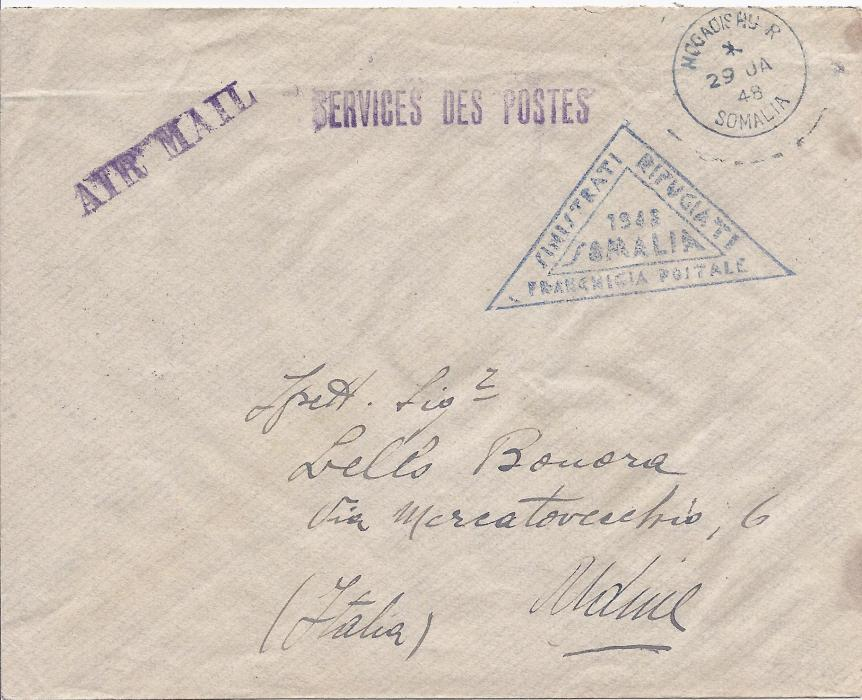 BRITISH OCCUPATION FORMER ITALIAN COLONIES Somalia 1948 (29.JA.) stampless envelope from Mogadishu to Udine, posted during the riots against Italians in Mogadishu, sent by emergency free airmail for victims grante by the British Administration, showing Mogadishu despatch cds, �SERVICE DES POSTES� handstamp and good strike of the triangular �SINISTRATI/ RIFUGIATI/ 1948/ SOMALIA/ FRANCHIGIA POSTALE� handstamp; fine and scarce.
