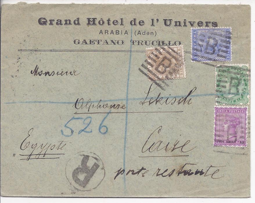 Aden 1896 �Grand Hotel de l�Univers� cover to Cairo franked India 2a., 2a.6p., 6a. and 8a. tied �B� handstamps, �R� in circular handstamp and blue manuscript registration number of India Seapost, reverse with unframed Aden Reg date stamp, Suez and Caire cds.