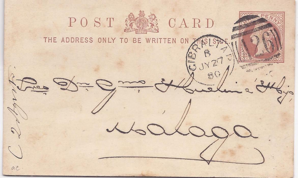 Gibraltar (Postal Stationery) 1880 Great Britain Half Penny stationery card to Malaga cancelled by A26 duplex; some slight tone spotting.