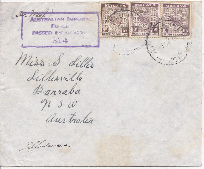 Malaya Negri Sembilan: 1941 cover to Barraba, NSW, Australia franked 5c. and 10c. (2) tied by AIF Field Post Office No.1 date stamp, to left violet Australian Imperial/ Force/ Passed by Censor/ 314 handstamp.