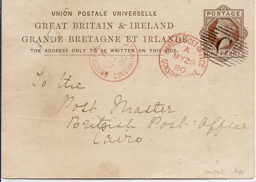 British Levant (Postal Stationery) 1880 Great Britain 1d. stationery card to British Post Office, Cairo cancelled by full and fine 'C' obliterator, British Post Office Constantinople index A cds alongside, reverse with Alexandria and Suez cancels; some pinholes.