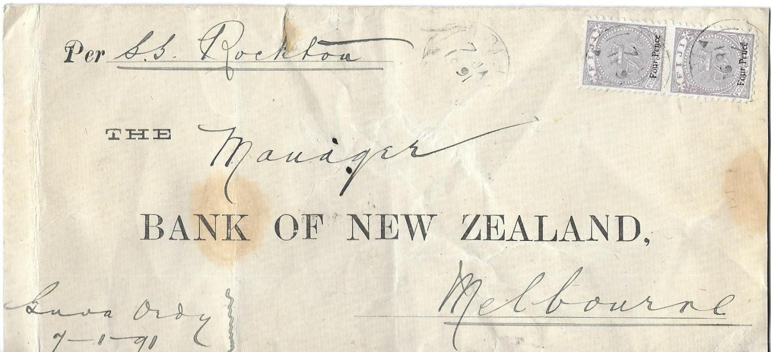 Fiji 1891 (27 MY)  long cover to Bank of New Zealand, Melbourne to be carried by �S.S. Rockton� franked marginal vertical pair Four Pence on 1d. tied Suva cds, reverse with two complete red wax seals of bank and Melbourne arrival cds of JE 8.