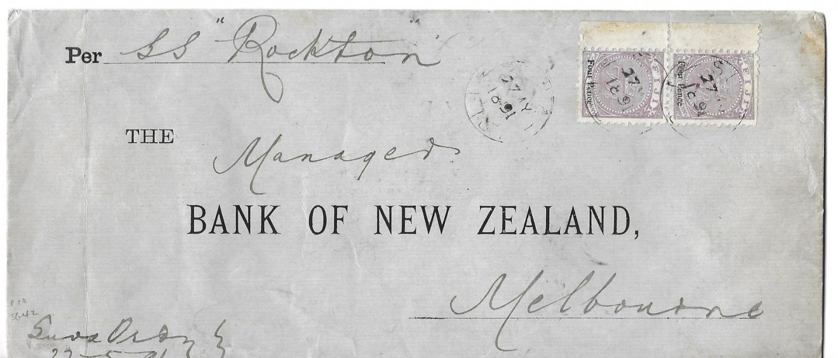 Fiji 1891 (7 JA)  long cover to Bank of New Zealand, Melbourne to be carried by �S.S. Rockton� franked vertical pair Four Pence on 1d. tied Suva cds, reverse with two complete red wax seals of bank and Melbourne arrival cds of JA 16; envelope roughly opened on reverse.
