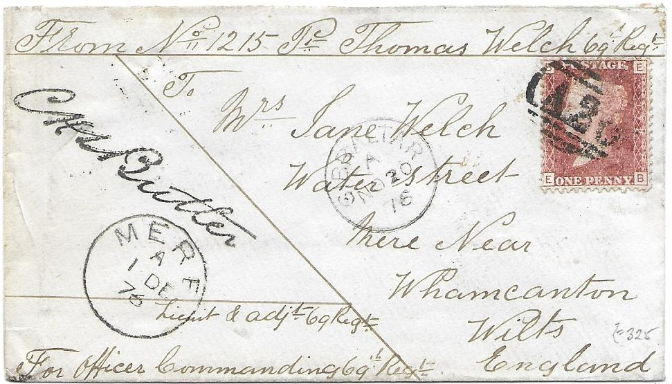 Gibraltar (Soldiers Letter) 1876 (NO 20) cover to Mere, Wilts endorsed and countersigned, bearing Great Britain 1d., plate 172, cancelled A26 obliterator with Gibraltar cds alongside. The letter was written by Prt. Thomas Welch No.1215 of 69th Foot Regiment.