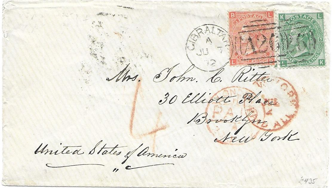 "Gibraltar  1872 (JU 7) cover to New York franked Great Britain 4d. vermilion, LB, plate 12 and 1s. green, LK, plate 5, cancelled 'A26' duplex with red London and New York Paid date stamps below, rated ""4"" and with Brooklyn arrival backstamp. A fine and scarce double rate cover."
