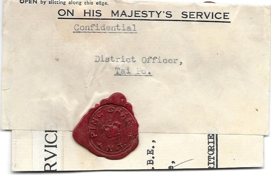 Hong Kong 1910s �ON HIS MAJESTY�s SERVICE� stampless wrapper to �District Officer, Tai Po.� bearing three fine small red wax seals Ping Shan N.T. This Office opened in 1912 in the Police Station, the first cancel appearing in December the following year. Very fine and unusual.