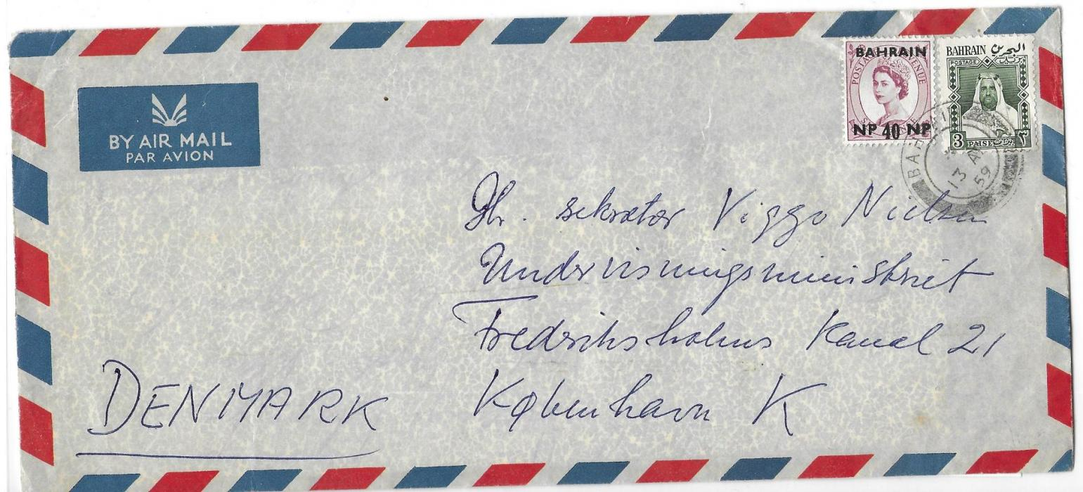 Bahrain (Local Post) 1959 long airmail cover to Denmark franked 40n.p. on 6d. together with Local Post 3p. tied by single double ring cds.