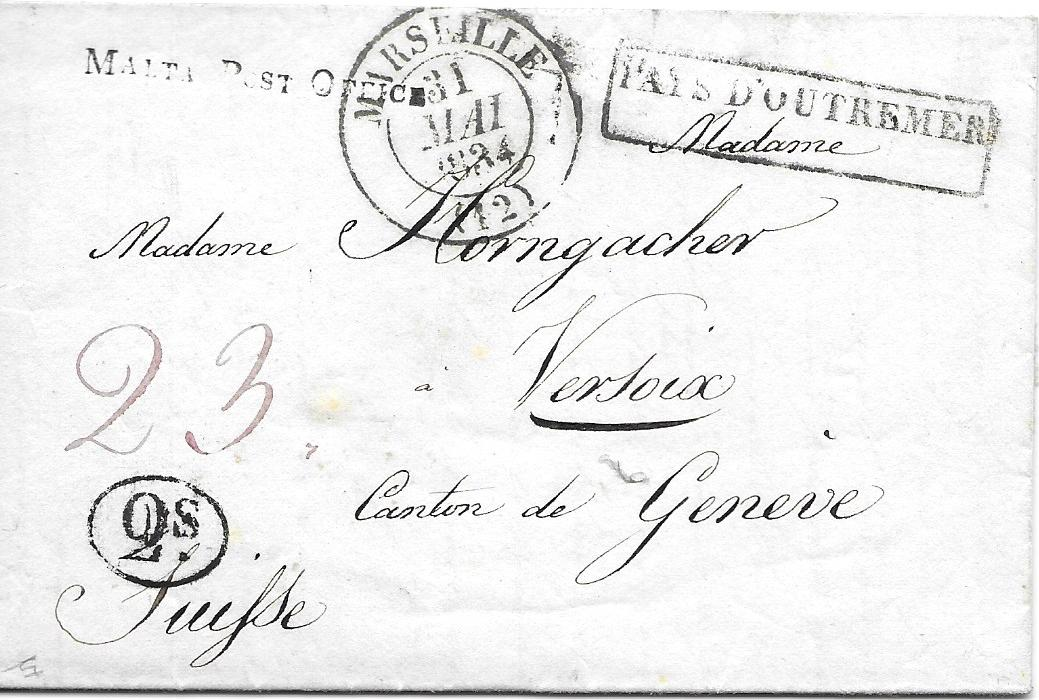 Malta 1834 long entire to Switzerland bearing straight-line MALTA POST OFFICE handstamp overstruck with Marseille transit and to right framed PAYS D'OUTREMER and with fine strike of the very rare oval-framed 2s.; fresh condition.