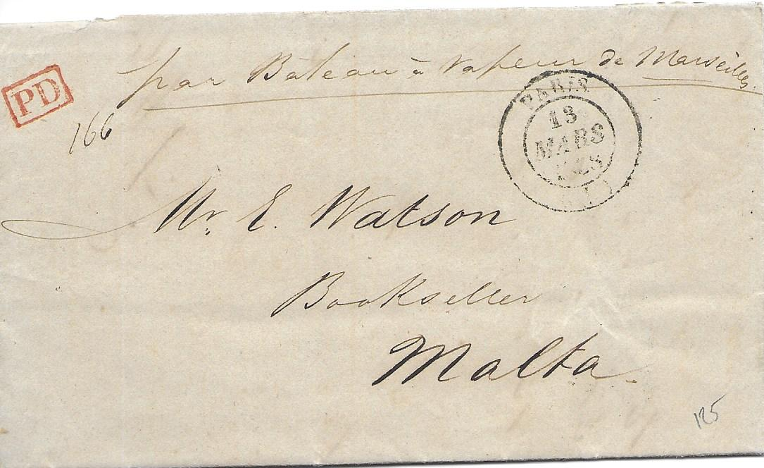 Malta 1838 incoming entire from , with printed list of new books in English and manuscript message, endorsed�par Bateau a Vapeur de Marseille�, Paris despatch cds and framed PD, reverse with good strike across flap of Local Post  �27 March 3d� applied on arrival.