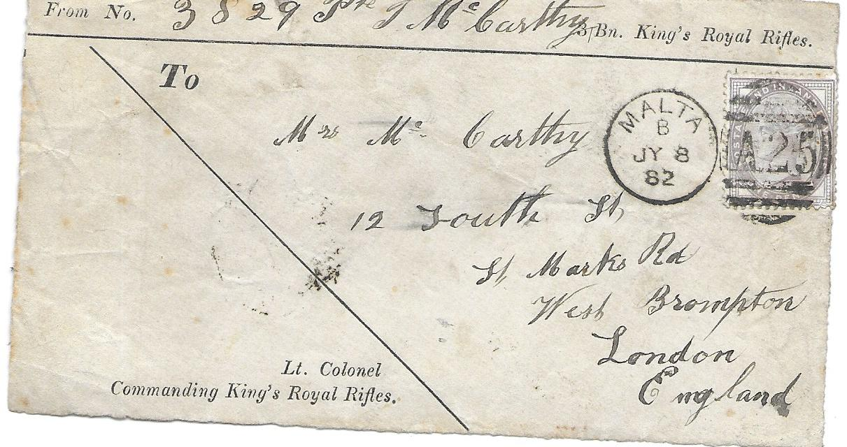Malta (Soldiers Letter) 1882 envelope FRONT ONLY to London franked Great Britain 1d. lilac tied A25 duplex, the envelope part printed for 3 Bn. Kings Roayl Rifles.