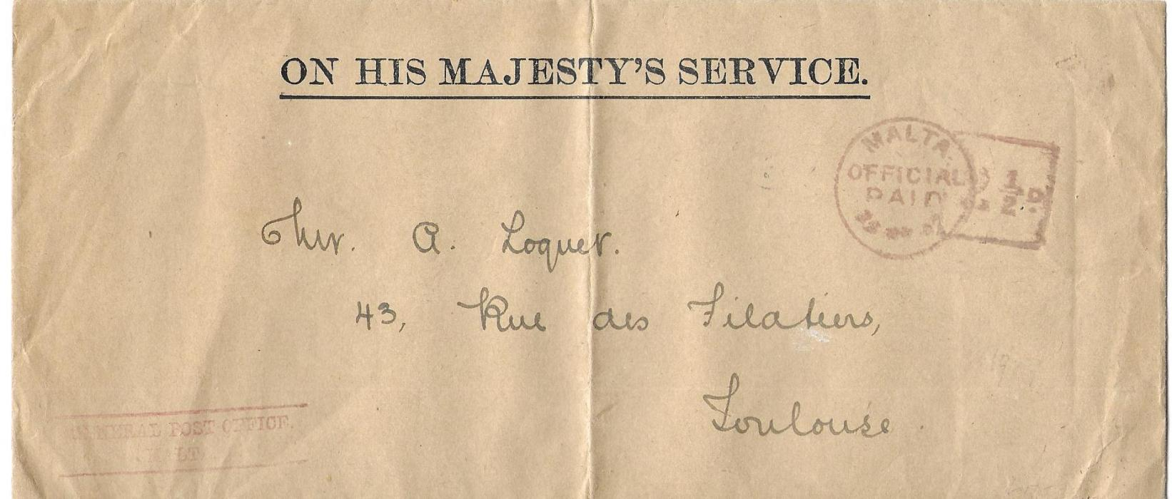 Malta 1937 �ON HIS MAJESTY�S SERVICE� long Official Paid stampless envelope to Toulouse bearing red cds and framed �2 �d.� charge; central vertical filing crease otherwise fine.