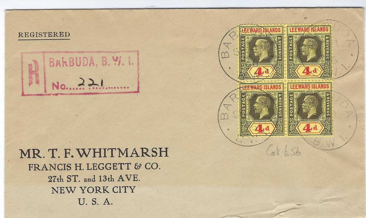 Antigua Barbuda: 1926 (SP 1) registered cover to New York franked with unoverprinted Leeward Islands 4d. block of four tied by four cds, red registration handstamp at left, reverse with St John�s transit and arrival cancels; slight fault at base of envelope.