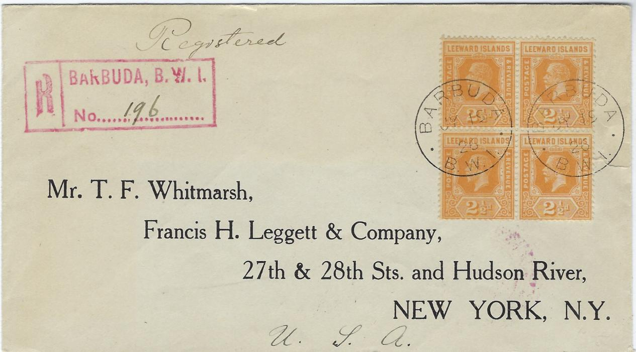 Antigua Barbuda 1926 (JY 19) registered cover to New York  franked with unoverprinted Leeward Islands 2 1/2d. block of four  tied by two cds, red registration handstamp at left, reverse with St John�s transit and New York arrival; fine condition with multiple of a scarce value.