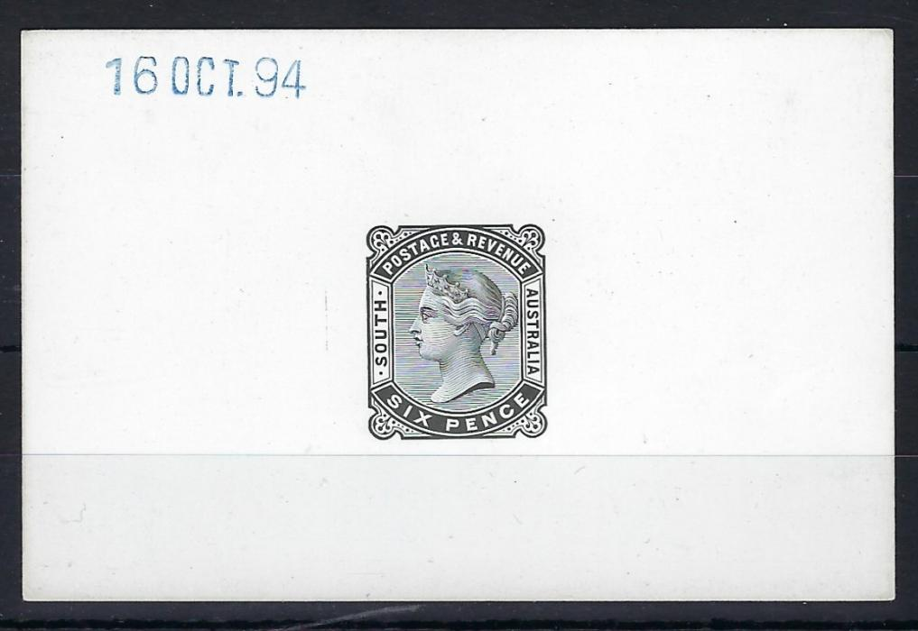 Australia South: 1894 proof on thick glazed paper for 6d. value, handstamped in blue 16 OCT 94, a late date as the basic stamp had already been issued in 1887 with perf 12, the perf 13 issue coming in 1896.