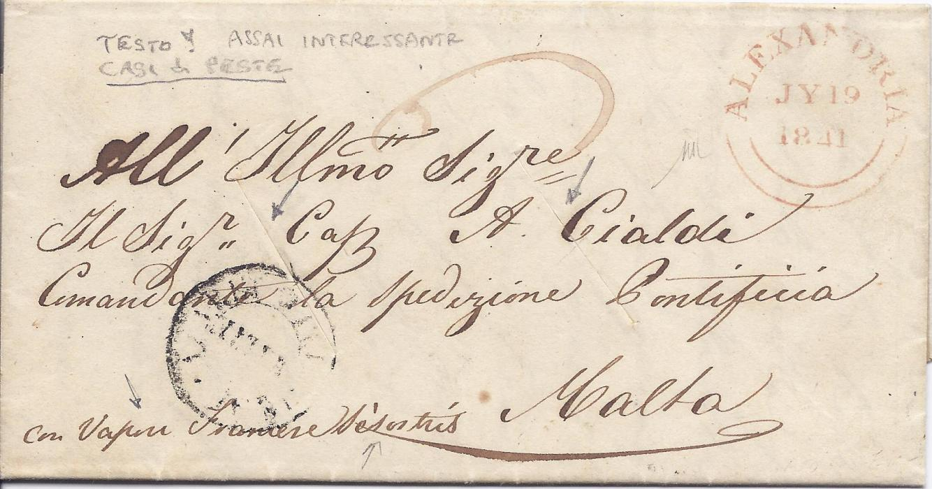 1841 Egypt (British Post Offices) 1841 entire to Malta endorsed to travel by French ship, bearing fine Alexandria double-arc date stamp, two diagonal disinfection slits with unclear cachet on front, arrival backstamp.