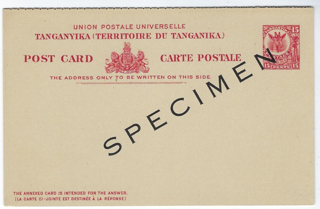 Tanganyika 1923 15c. �Giraffe� reply postal stationery card, each section overprinted SPECIMEN; fine condition.