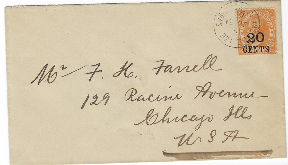British Honduras 1900 cover to Chicago, USA bearing single-franking surcharge �20 CENTS� on 6d. yellow tied Belize cds, reverse with St Louis transit and arrival cancels; fine and fresh condition