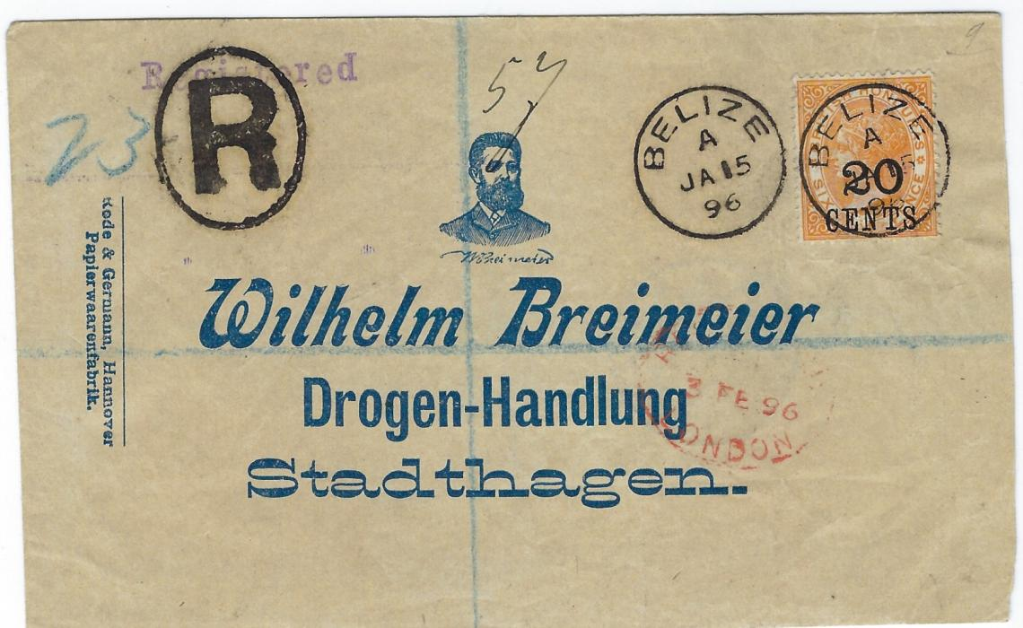 British Honduras 1895 (FE 26) registered �Kinderlen� German plain letter card franked by strips of two and three of �6� on �10 CENTS� on 4d. in black cancelled by �K65� obliterators with Belize cds at right, Liverpool and London transits on front and arrival backstamp
